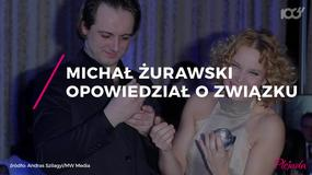Michał Żurawski opowiedział o swoim związku z Romą Gąsiorowską
