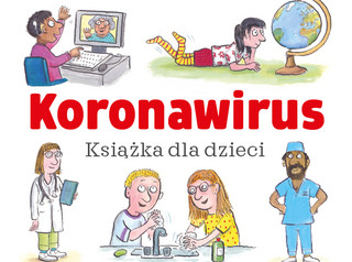 Darmowa książka dla dzieci o koronawirusie jest dostępna w internecie