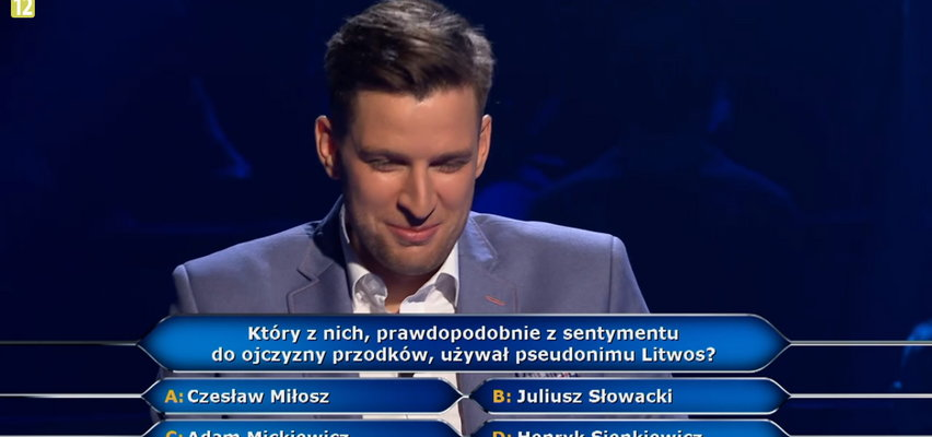 """""""Milionerzy"""": padło pytanie o Litwosa. Sienkiewicz, Mickiewicz, Miłosz czy Słowacki – który pisarz używał tego pseudonimu?"""