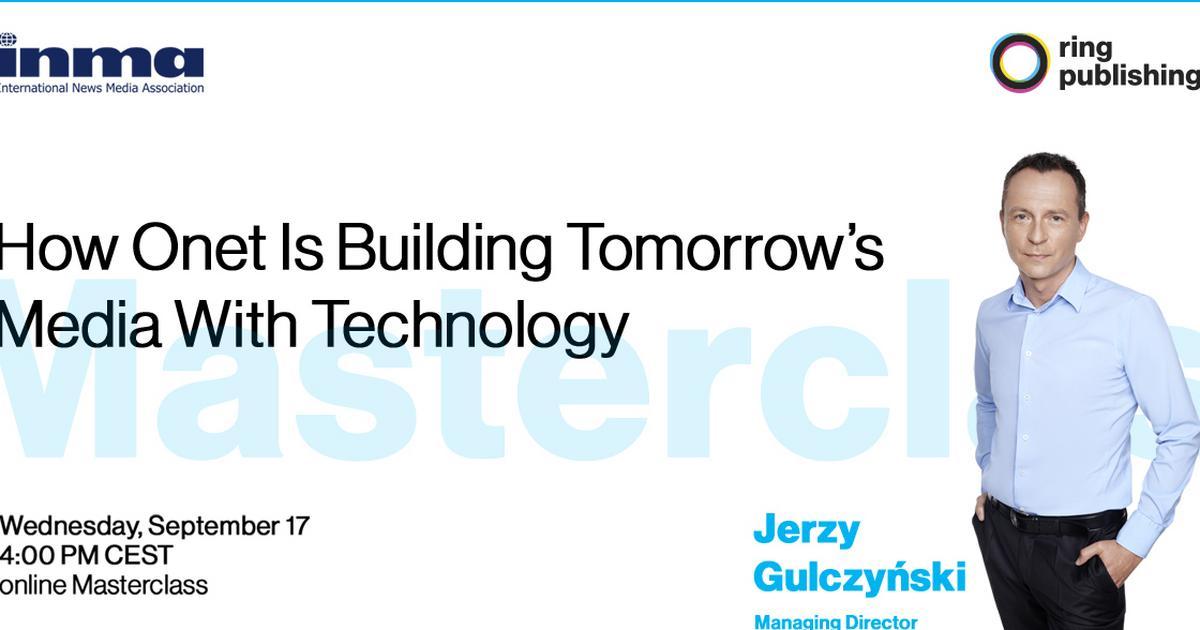 How Onet Is Building Tomorrow's Media With Technology? Jerzy Gulczyński