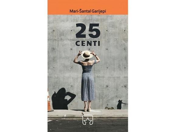 25 CENTI, Mari Šantal Garijepi