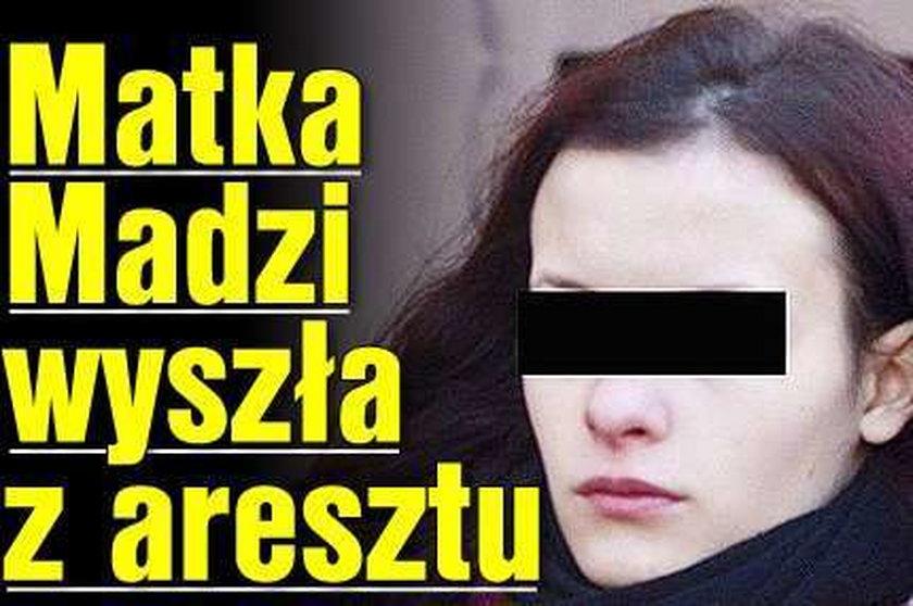 Matka Madzi wyszła z aresztu