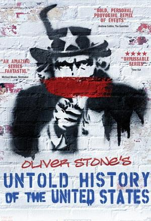 Historia Stanów Zjednoczonych według Olivera Stone`a