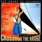 "Ścieżka Dźwiękowa - ""Crossing The Bridge - Sound Of Istanbul"""