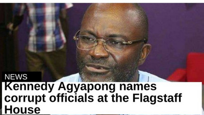 Kennedy Agyapong names corrupt officials at the Flagstaff House