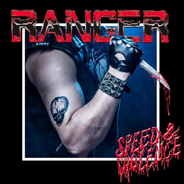 "RANGER – ""Speed & Violence"""