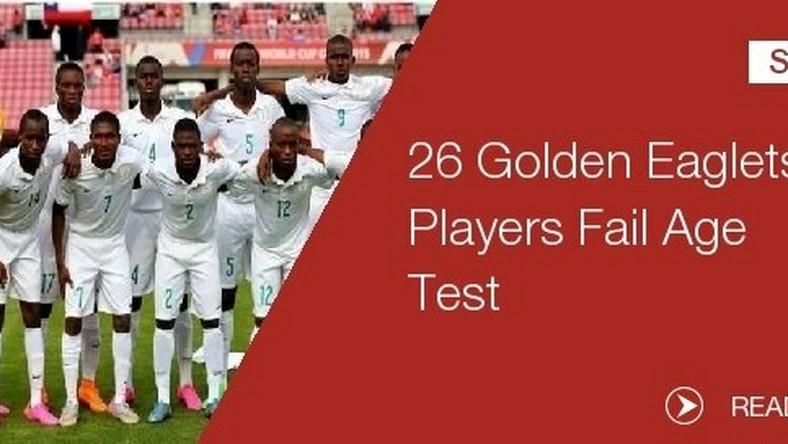 Golden Eaglets 26 players fail age test - Pulse Nigeria