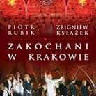 """Piotr Rubik - """"Zakochani w Krakowie"""""""