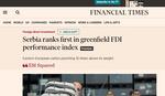 FAJNENŠEL TAJMS Srbija prva u svetu po grinfild direktnim stranim investicijama