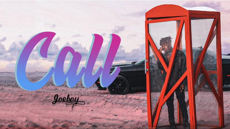 Joeboy Call