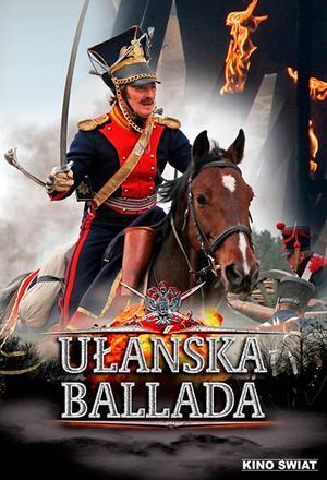 1812. Ułańska ballada