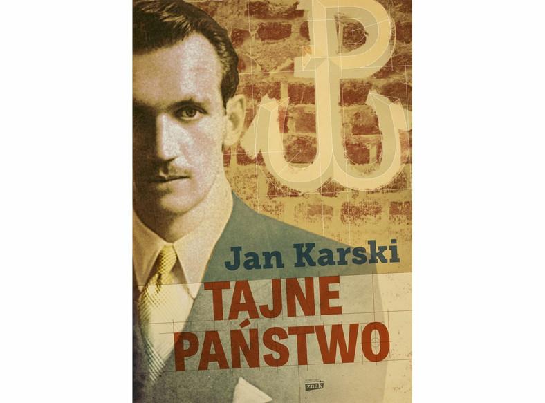 "Jan Karski, ""Tajne państwo"""