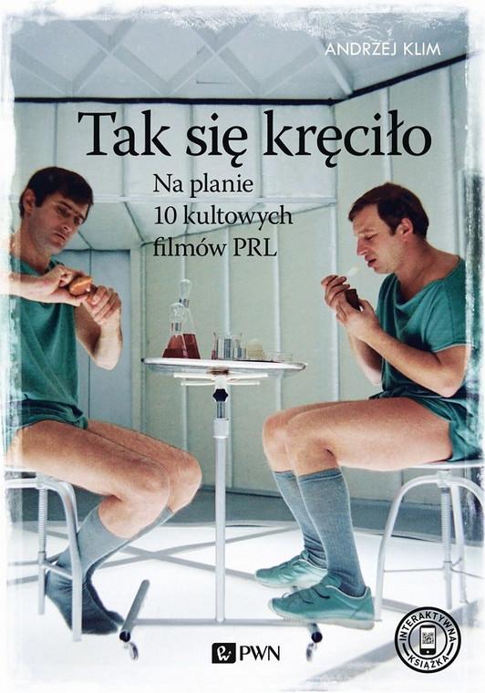 """Okładka książki Andrzeja Klima """"Tak się kręciło"""""""
