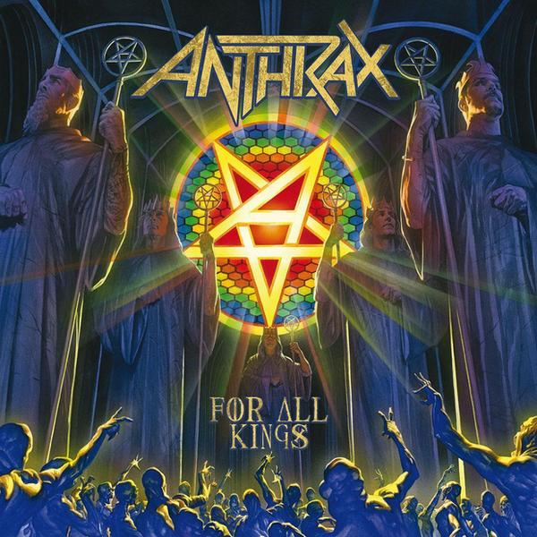 "ANTHRAX – ""For All Kings"""