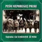 """Różni Wykonawcy - """"Pieśni Niepodległej Polski"""""""