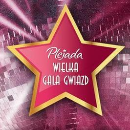Wielka Gala Gwiazd Plejady: kto zaśpiewa na scenie?