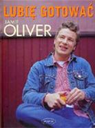 Lubię gotować - Jamie Oliver
