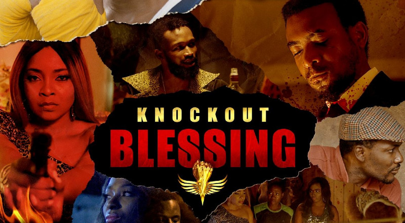 """Knock Out Blessing"" is an absolutely entertaining movie"
