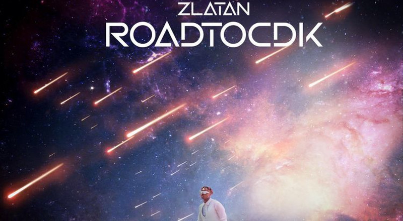 Zlatan releases new 5-track EP, 'Road To CDK' [Review]