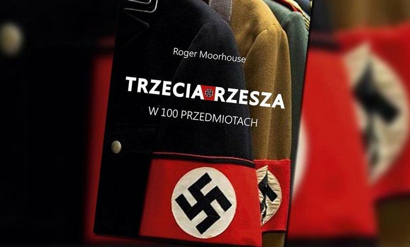 Roger Moorhouse, Trzecia Rzesza w 100 przedmiotach