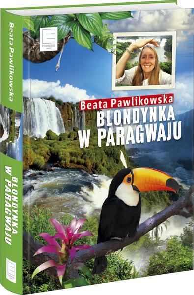 """""""Blondynka w Paragwaju"""""""