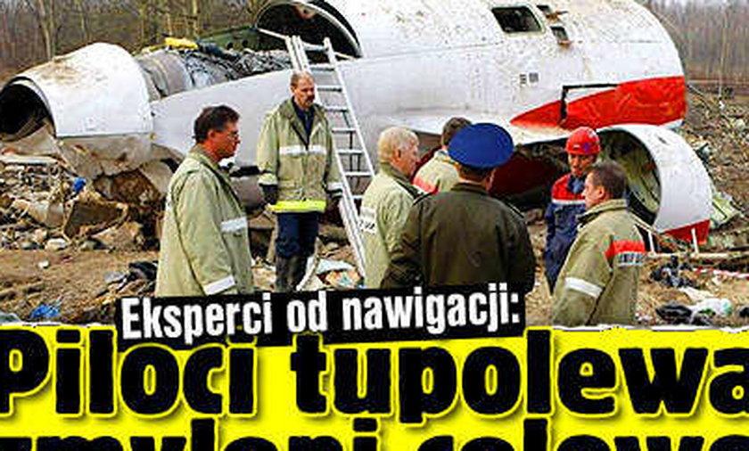 Eksperci od nawigacji: Piloci tupolewa zmyleni celowo