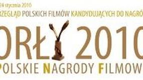 Przegląd filmów kandydujących do Polskich Nagród Filmowych Orły 2010