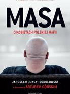 Masa. O kobietach polskiej mafii