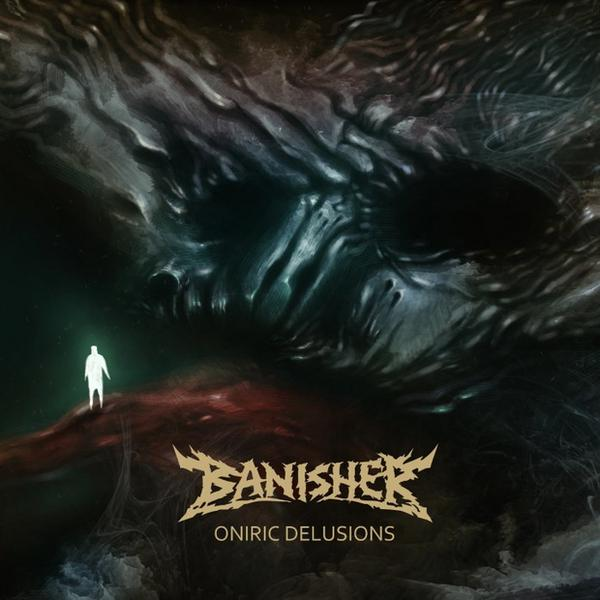 "BANISHER – ""Oniric Delusions"""