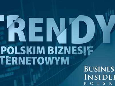 Trendy w polskim biznesie internetowym [RAPORT]