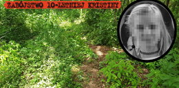 To tu znaleziono zwłoki 10-letniej Kristiny