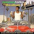 "Soundtrack - ""Money Talks"""