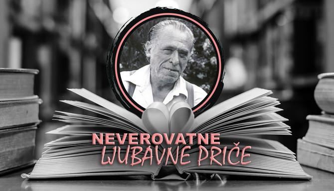 Čarls Bukovski - Neverovatne ljubavne priče