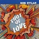 "Bob Dylan - ""Shot Of Love"""