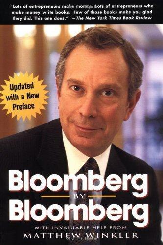 "Michael Bloomberg ""Bloomberg by Bloomberg"""