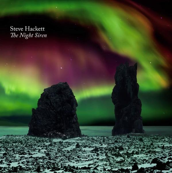 "STEVE HACKETT – ""The Night Siren"""