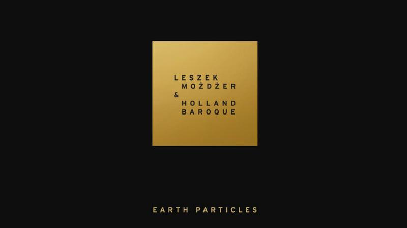 """Okładka płyty Leszek Możdżer & Holland Baroque """"Earth Particles"""""""