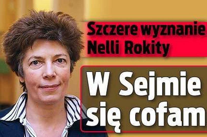 Szczere wyznanie Nelli Rokity: w Sejmie się cofam!