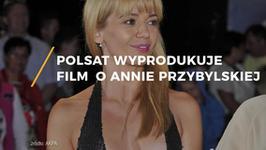 Polsat wyprodukuje film o Annie Przybylskiej