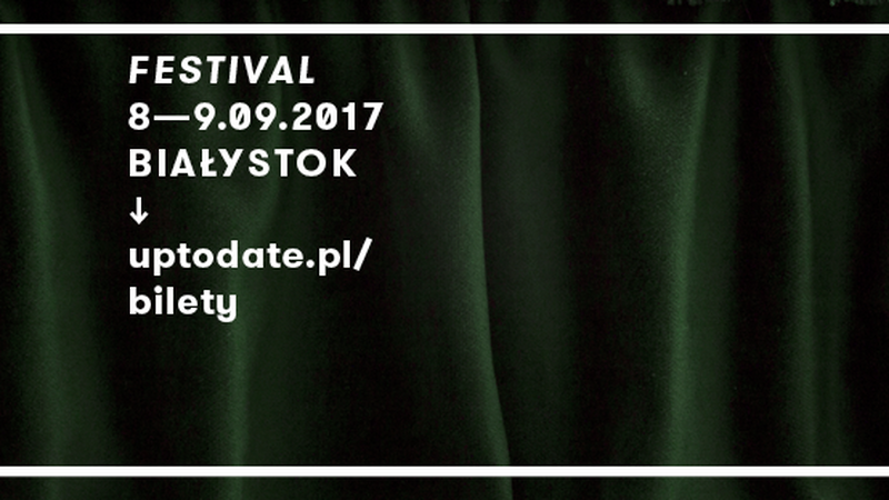 Up To Date Festival 2017