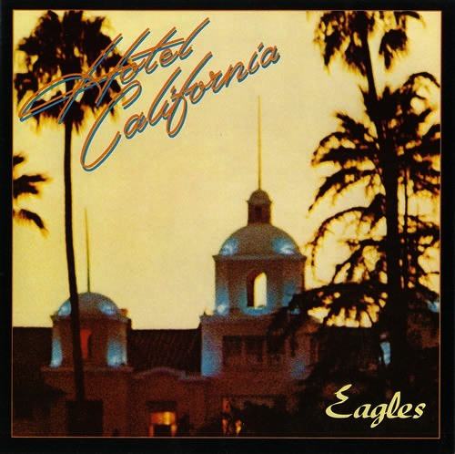"15. Eagles - ""Hotel California"" (1976): 32 miliony płyt"