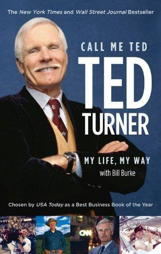 "Ted Turner ""Call me Ted"""