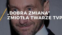 """Twarze TVP, które zniknęły przez """"dobrą zmianę"""""""