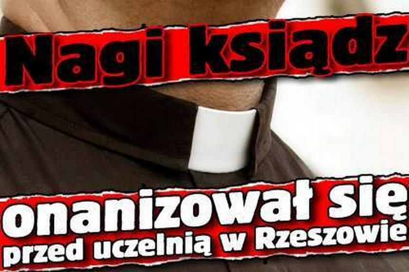 Nagi ksiądz onanizował się przed uczelnią w Rzeszowie