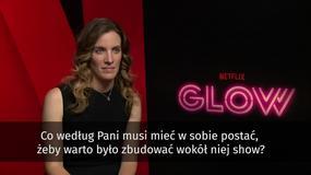 "Liz Flahive o serialu ""Glow"""