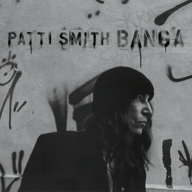 "Patti Smith ""Banga"""