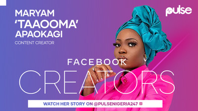 "Meet Maryam Apaokagi, ""Taaooma"" comedian and content  creator in the Facebook x Pulse  #FacebookCreators Campaign"