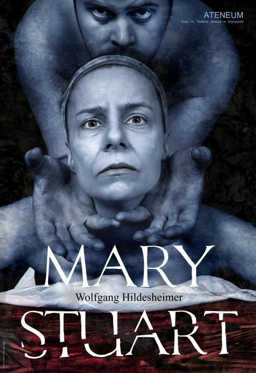 "Plakat do ""Mary Stuart"", fot. Teatr Ateneum"