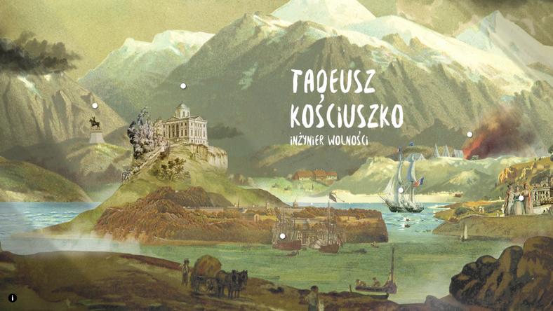 Wkrótce otwarcie Wirtualnego Muzeum Tadeusza Kościuszki