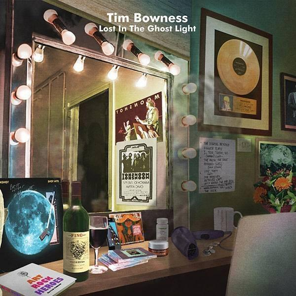 "TIM BOWNESS – ""Lost In The Ghost Light"""